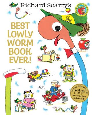Best Lowly Worm Book Ever! By Scarry, Richard